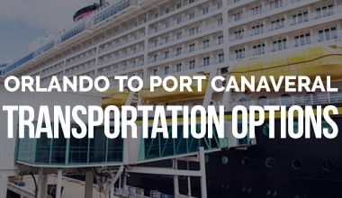 Orlando to Port Canaveral Transportation Options