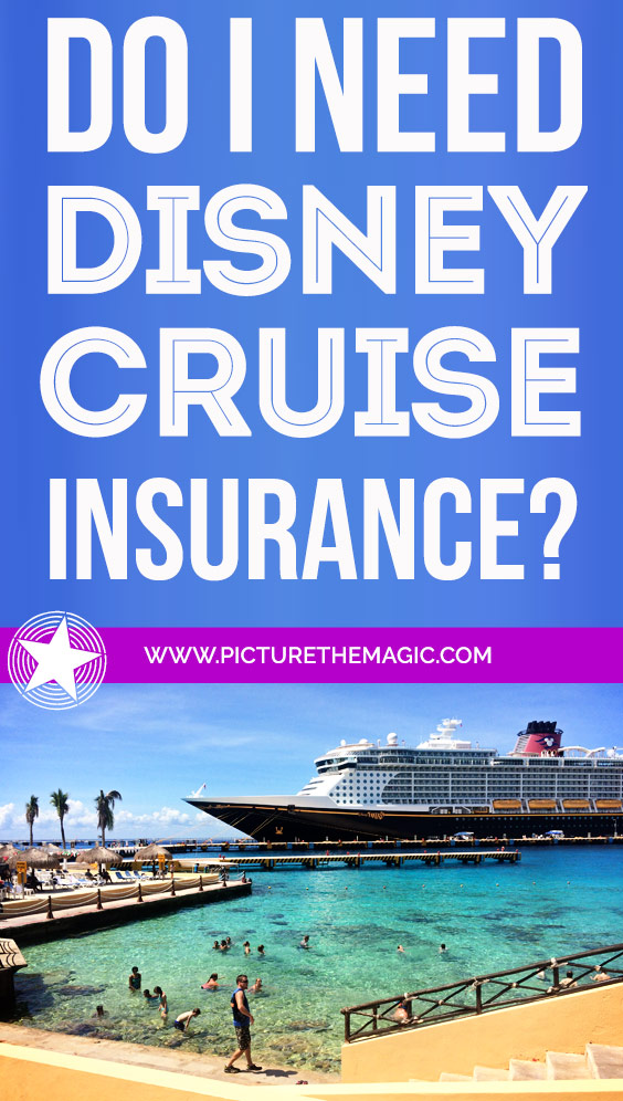 Finally! Someone explains Disney Cruise Travel Insurance...