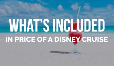 What's Included in Price of a Disney Cruise?
