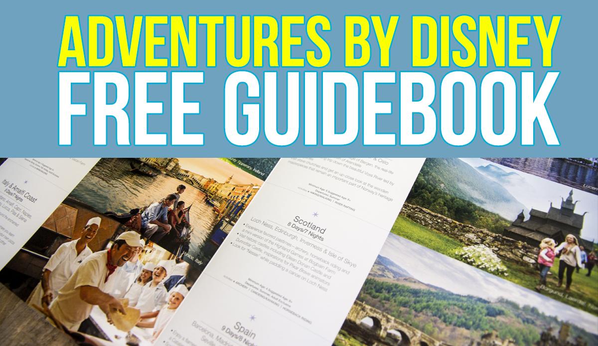 Adventures by Disney Free Guidebook