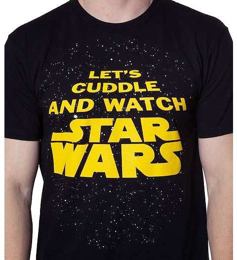 Let's Cuddle and Watch Star Wars Shirt