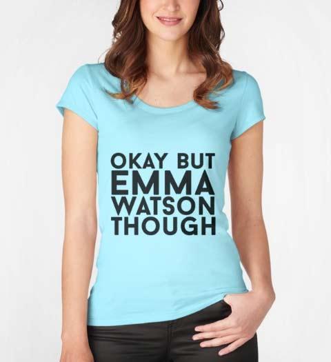 Okay but Emma Watson Though: Beauty and the Beast Shirt
