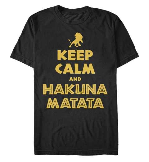 Keep Calm and Hakuna Matata! Lion King Shirt