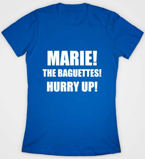 Marie, the Baguettes!: Beauty and the Beast Shirt