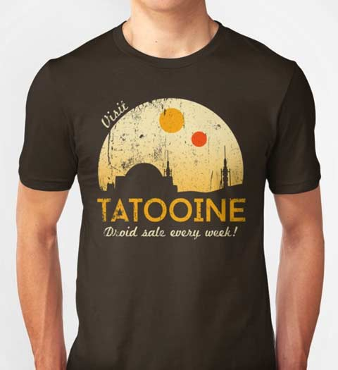 Visit Tatooine! Funny Star Wars T-Shirt