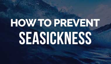 How to Prevent Seasickness on Cruises