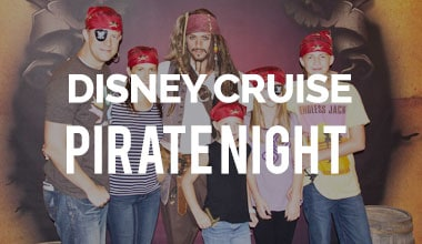 The Ultimate Guide to Disney Cruise Pirate Night