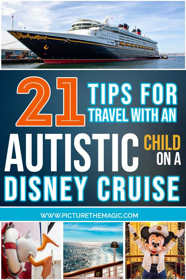 21 Tips For Disney Cruising with Autistic Child #dcl #disneycruise #autism #travel #autistic