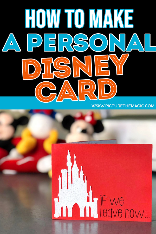 How to Make Your a Personalized Disney Card!