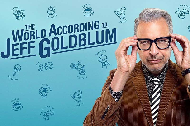 The World According to Jeff Goldblum: One of the Best Shows on Disney Plus